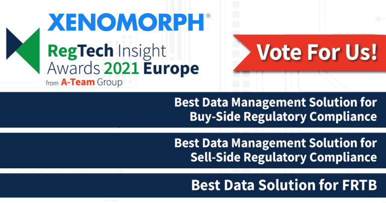 Vote for Xenomorph in the RegTech Insight Awards Europe 2021